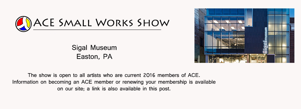 ACE's Small Works Show at the Sigal Museum